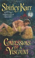 Confessions of a Viscount by Shirley Karr