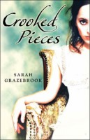 Crooked Pieces by Sarah Grazebrook