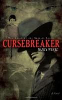 Cursebreaker: Order of the Scrolls by Nancy Wentz