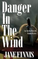Danger in the Wind by Jane Finnis