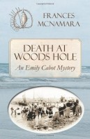 Death at Woods Hole by Frances McNamara