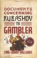 Documents Concerning Rubashov the Gambler  by Carl-Johan Vallgren (trans. Sarah Death)