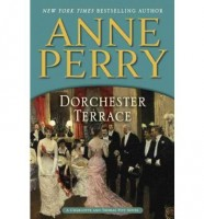 Dorchester Terrace by Anne Perry