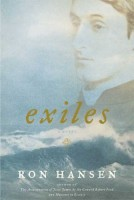 Exiles by Ron Hansen