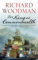 For King or Commonwealth by Richard Woodman