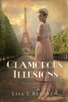 Glamorous Illusions (Grand Tour Series) by Lisa T. Bergren