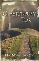 Glastonbury Tor by LeAnn Hardy