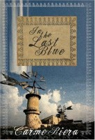 In the Last Blue by Carme Riera (trans. Jonathan Dunne)