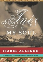 Inés of My Soul by Isabel Allende (trans. Margaret Sayers Peden)