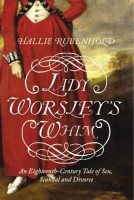Lady Worsley's Whim: An 18th-Century Tale of Sex, Scandal, and Divorce by Hallie Rubenhold