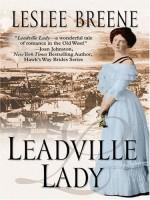 Leadville Lady by Leslee Breene