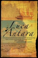 Luca Antara: Passages In Search of Australia by Martin Edmond