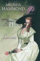 Lucasta by Melinda Hammond