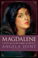 Magdalene by Angela Hunt