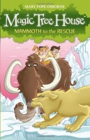 Magic Tree House: Mammoth to the Rescue by Mary Pope Osborne