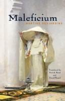 Maleficium by Martine Desjardins