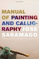 Manual of Painting and Calligraphy by José Saramago