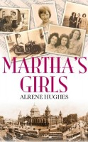 MARTHA'S GIRLS by Alrene Hughes