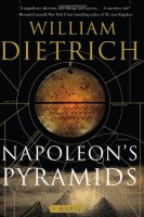 Napolean's Pyramids by William Dietrich