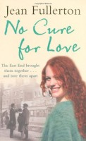 No Cure For Love by Jean Fullerton