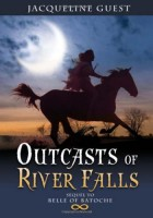 Outcasts of River Falls by Jacqueline Guest