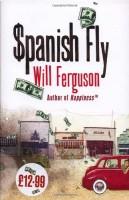 $panish Fly by Will Ferguson