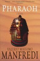 Pharaoh by Valerio Massimo Manfredi (trans. Christina Fedderen-Manfredi)