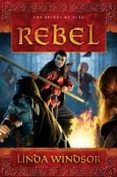Rebel by Linda Windsor