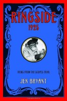 Ringside, 1925: Views from the Scopes Trial  by Jen Bryant