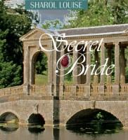 Secret Bride by Sharol Louise