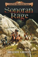 Sonoran Rage by Melody Groves