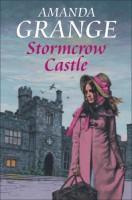 Stormcrow Castle by Amanda Grange