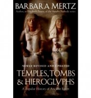 Temples, Tombs and Hieroglyphs by Barbara Mertz
