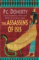 The Assassins of Isis by P. C. Doherty