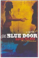 The Blue Door  by David Fulmer