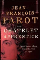 The Chatelet Apprentice by Jean-Francois Parot