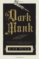 The Dark Monk by Oliver Pötzsch