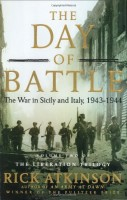 The Day of Battle: The War in Sicily and Italy, 1943-44