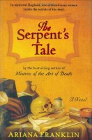 The Death Maze/The Serpent's Tale by Ariana Franklin
