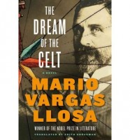 The Dream of the Celt by Mario Vargas Llosa
