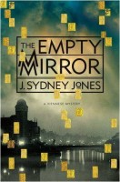 The Empty Mirror: A Viennese Mystery by J. Sydney Jones
