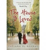 The House I Loved by Tatiana de Rosnay