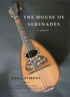 The House of Serenades by Lina Simoni