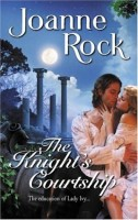 The Knight's Courtship by Joanne Rock