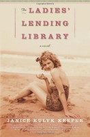 The Ladies' Lending Library by Janice Kulyk Keefer