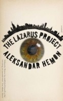 The Lazarus Project by Alexander Hemon