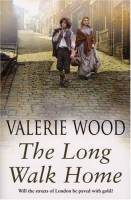 The Long Walk Home by Valerie Wood