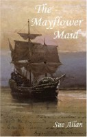 The Mayflower Maid by Sue Allan