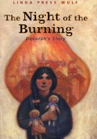 The Night of the Burning by Linda Press Wulf