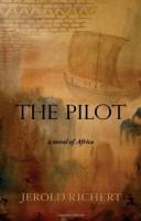 The Pilot by Jerold Richert
